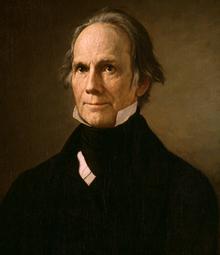 http://en.wikipedia.org/wiki/Henry_Clay