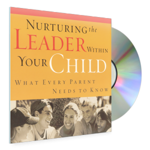 Nurturing the Leader Within Your Child CD