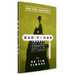 Habitudes For The Journey™: The Art of Navigating Transitions
